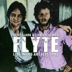 Gene Clark - Flyte Live In Los Angeles 1982 (With Chris Hillman) CD1