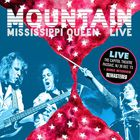Mississippi Queen: Live At Capitol Theatre, Passaic, 1973 (Remastered 2016)