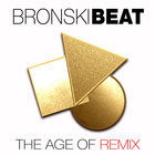 Bronski Beat - The Age Of Remix CD1