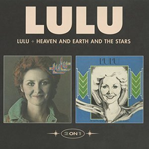 Lulu & Heaven And Earth And The Skies