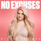 Meghan Trainor - No Excuses (CDS)
