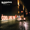 Blossoms - Cool Like You (Deluxe Edition) CD1