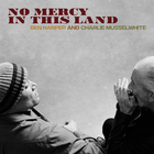 No Mercy In This Land (Deluxe Edition)