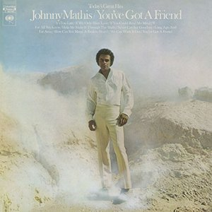 Johnny Mathis: You've Got a Friend