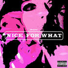 Drake - Nice For What (CDS)