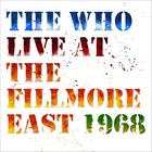 The Who - Live At The Fillmore East 1968 CD1