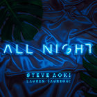 Steve Aoki - All Night (With & Lauren Jauregui) (CDS)