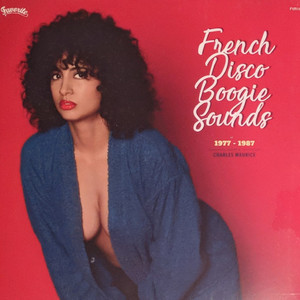 French Disco Boogie Sounds Vol​.​3 (1977​-​1987, Selected By Charles Maurice)