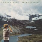 Graham Nash - Over The Years... CD1
