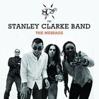 Stanley Clarke - The Message