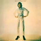 Who Came First (Remastered Deluxe Edition) CD1