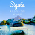 Sigala - Lullaby (With Paloma Faith) (CDS)