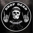 Drop Dead - Mayhem Inc