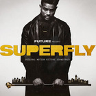 Future - Superfly (Original Motion Picture Soundtrack)