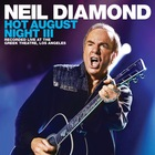 Neil Diamond - Hot August Night III CD1