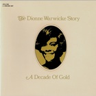 The Dionne Warwick Story - A Decade Of Gold CD1
