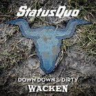 Down Down & Dirty At Wacken (Live)