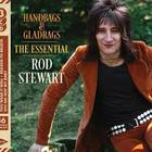 Handbags & Gladrags: The Essential Rod Stewart CD2