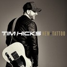 Tim Hicks - New Tattoo