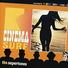The Supertones - Cinema Surf