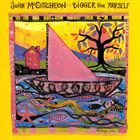 John McCutcheon - Bigger Than Yourself
