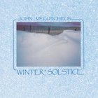 John McCutcheon - Winter Solstice