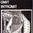 Omit - Intromit
