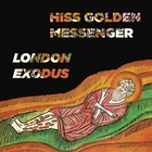Hiss Golden Messenger - London Exodus (Live)
