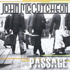 John McCutcheon - Passage