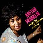 Aretha Franklin - Essential Recordings 1954-1962