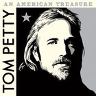 Tom Petty - An American Treasure (Deluxe Edition)