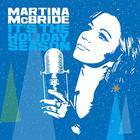 Martina McBride - Its The Holiday Season