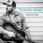 Mitchell Tenpenny - Drunk Me (CDS)