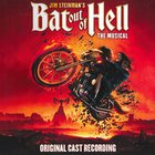 Jim Steinmans Bat Out Of Hell: The Musical
