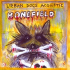 Urban Dogs - Bonefield