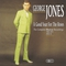 George Jones - A Good Year For The Roses CD1