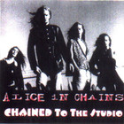 Alice In Chains - Chained To The Studio