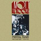 Mott The Hoople - Mental Train: The Island Years 1969-1971