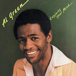 Al Green Explores Your Mind