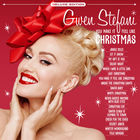 Gwen Stefani - You Make It Feel Like Christmas (Deluxe Edition)