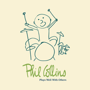Phil Collins - Play Well With Others CD4