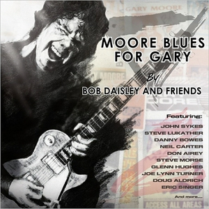 Moore Blues For Gary: A Tribute To Gary Moore