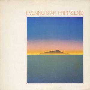 Evening Star (With Robert Fripp) (Vinyl)