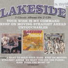 Lakeside - Your Wish Is My Command ; Keep On Moving Straight Ahead ; Untouchables CD2