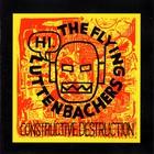 the flying luttenbachers - Constructive Destruction