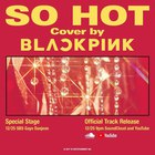 Blackpink - So Hot (CDS)