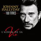 Johnny Hallyday - L'album De Sa Vie - 100 Titres CD4