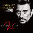 Johnny Hallyday - L'album De Sa Vie - 100 Titres CD5