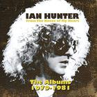 Ian Hunter - From The Knees Of My Heart