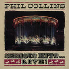 Phil Collins - Serious Hits...Live!